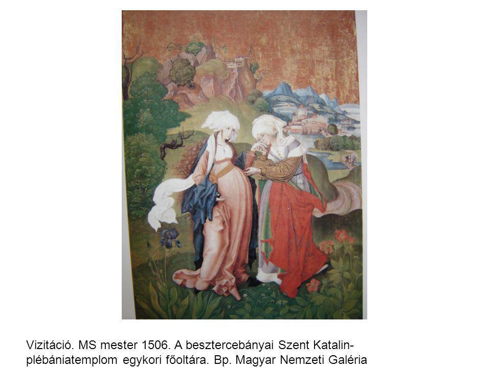 Vizitáció. MS mester 1506. A besztercebányai Szent Katalin- plébániatemplom egykori főoltára.