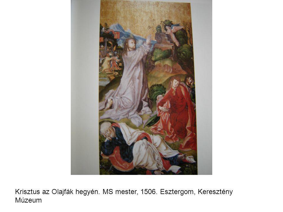Krisztus az Olajfák hegyén. MS mester, 1506