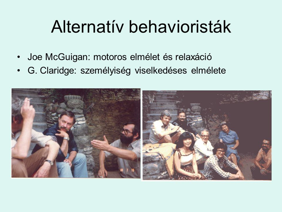 Alternatív behavioristák