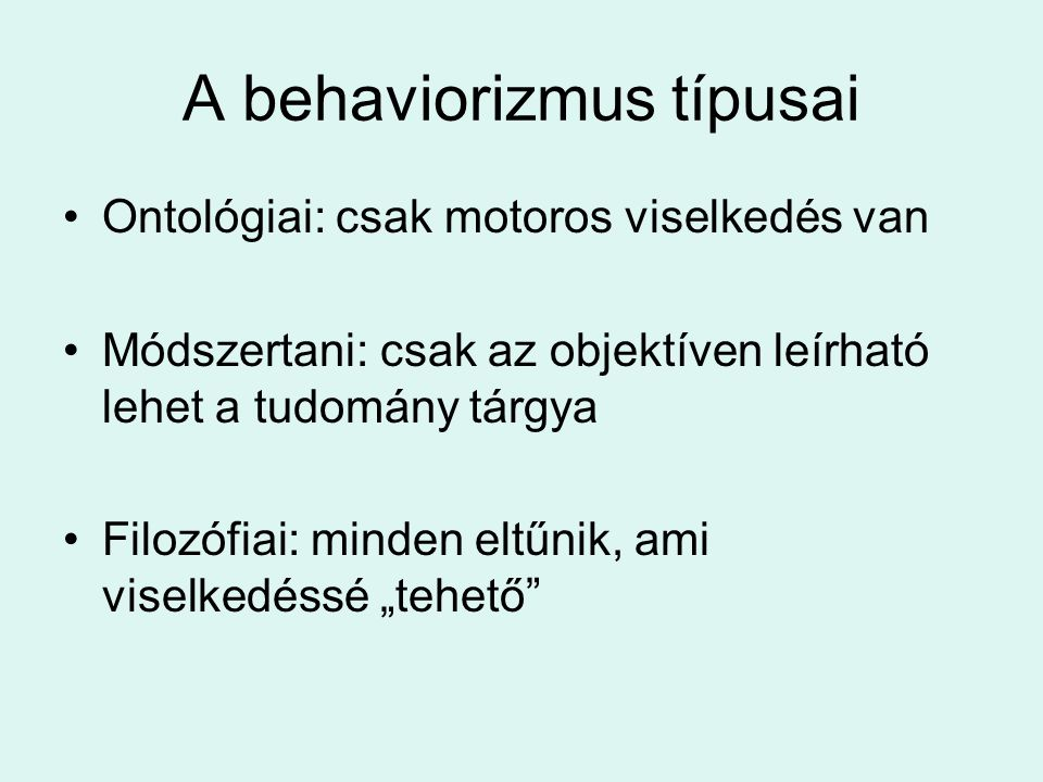 A behaviorizmus típusai