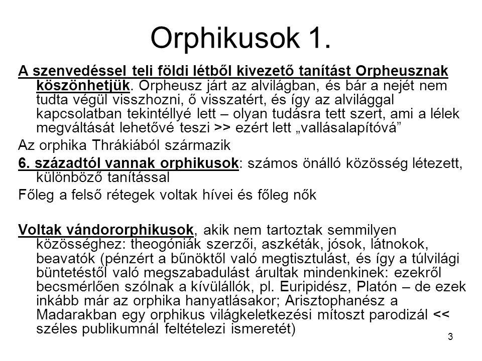 Orphikusok 1.