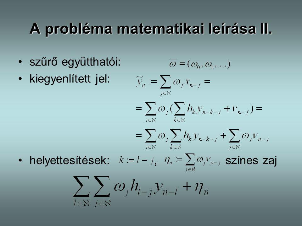 A probléma matematikai leírása II.