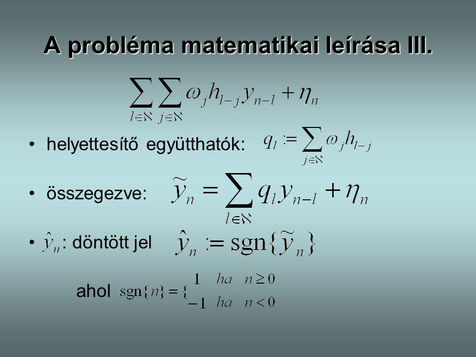 A probléma matematikai leírása III.