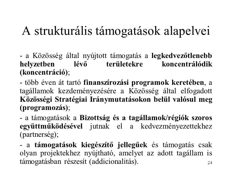 A strukturális támogatások alapelvei