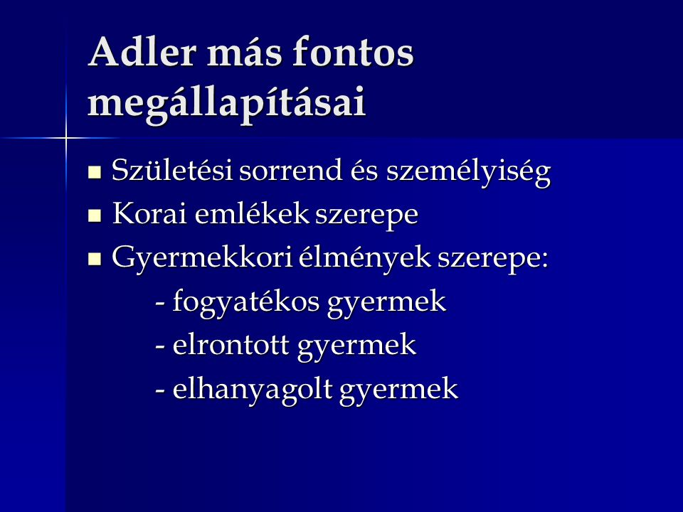 Adler más fontos megállapításai