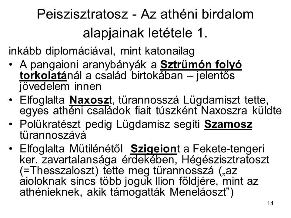 Peiszisztratosz - Az athéni birdalom alapjainak letétele 1.