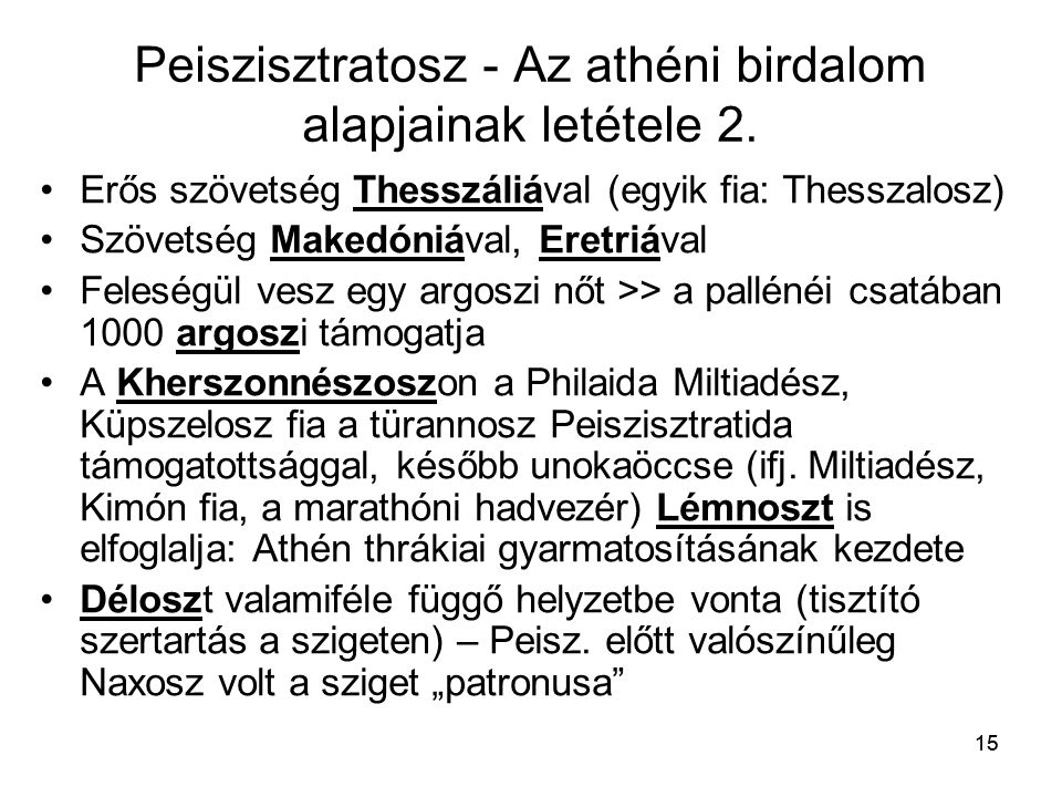 Peiszisztratosz - Az athéni birdalom alapjainak letétele 2.