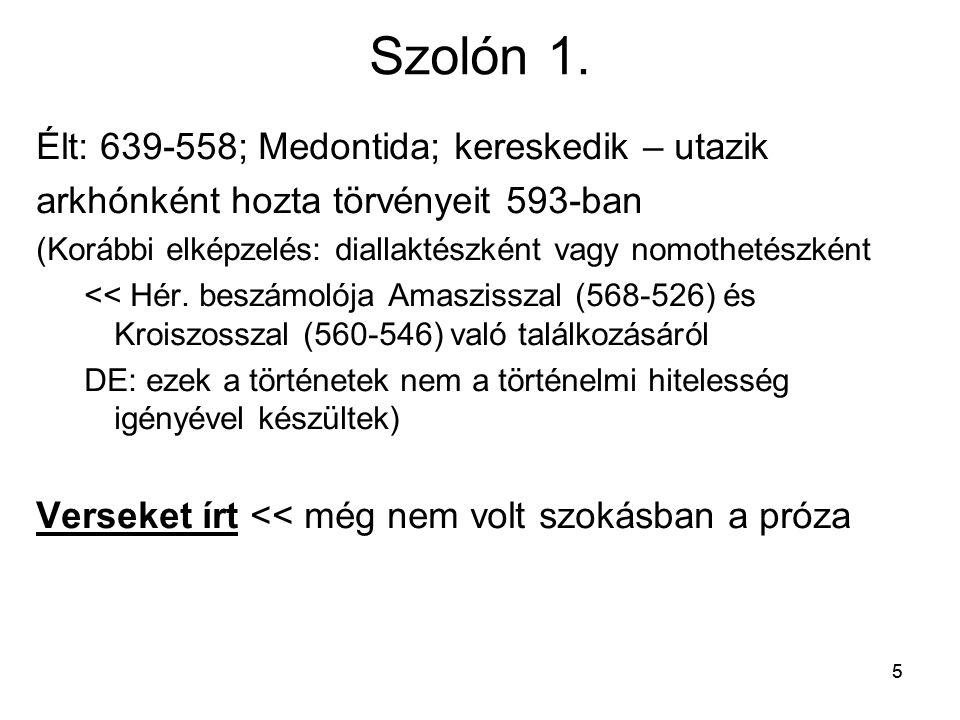 Szolón 1. Élt: 639-558; Medontida; kereskedik – utazik