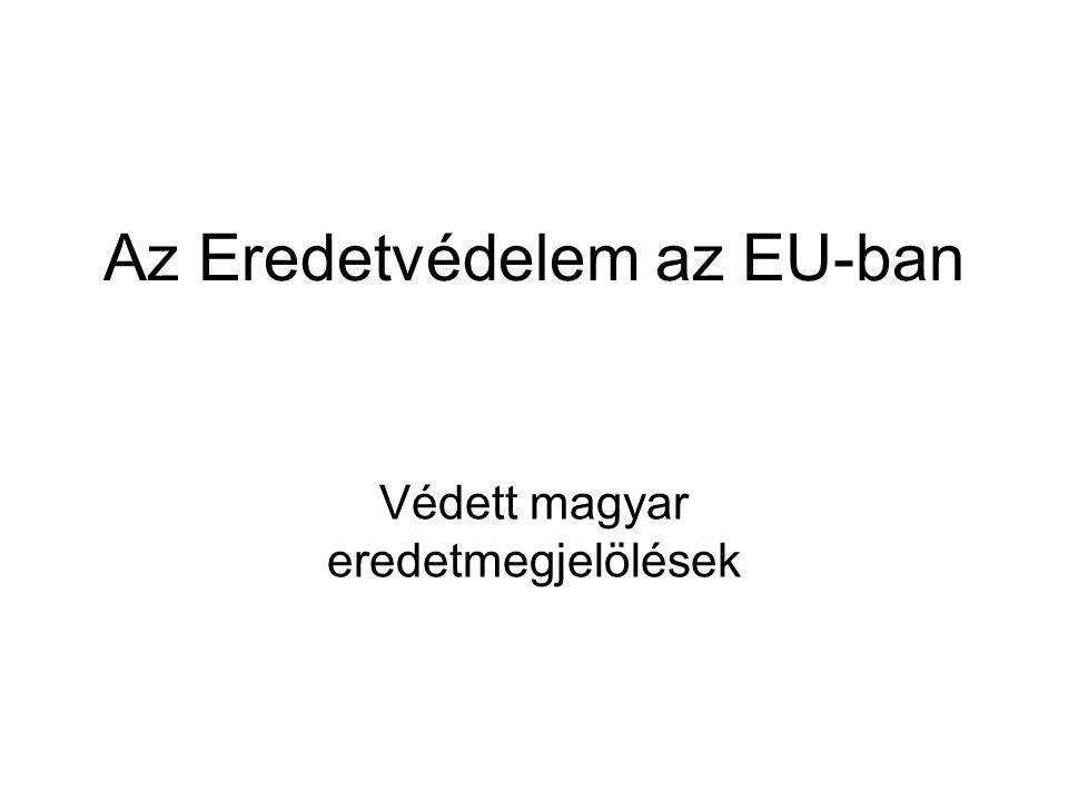 Az Eredetvédelem az EU-ban