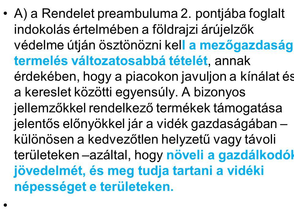 A) a Rendelet preambuluma 2