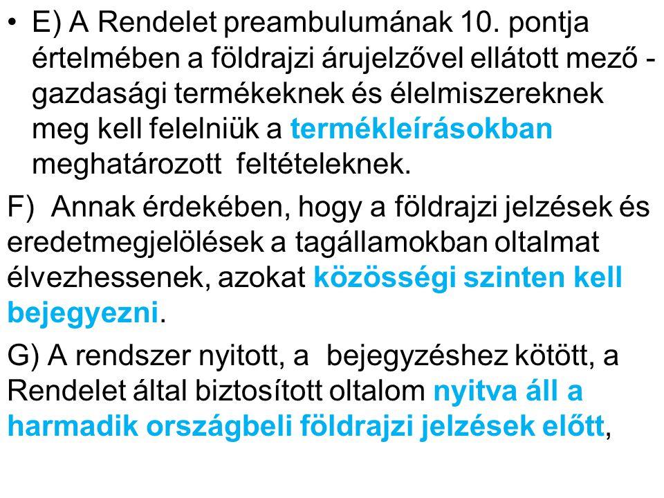 E) A Rendelet preambulumának 10