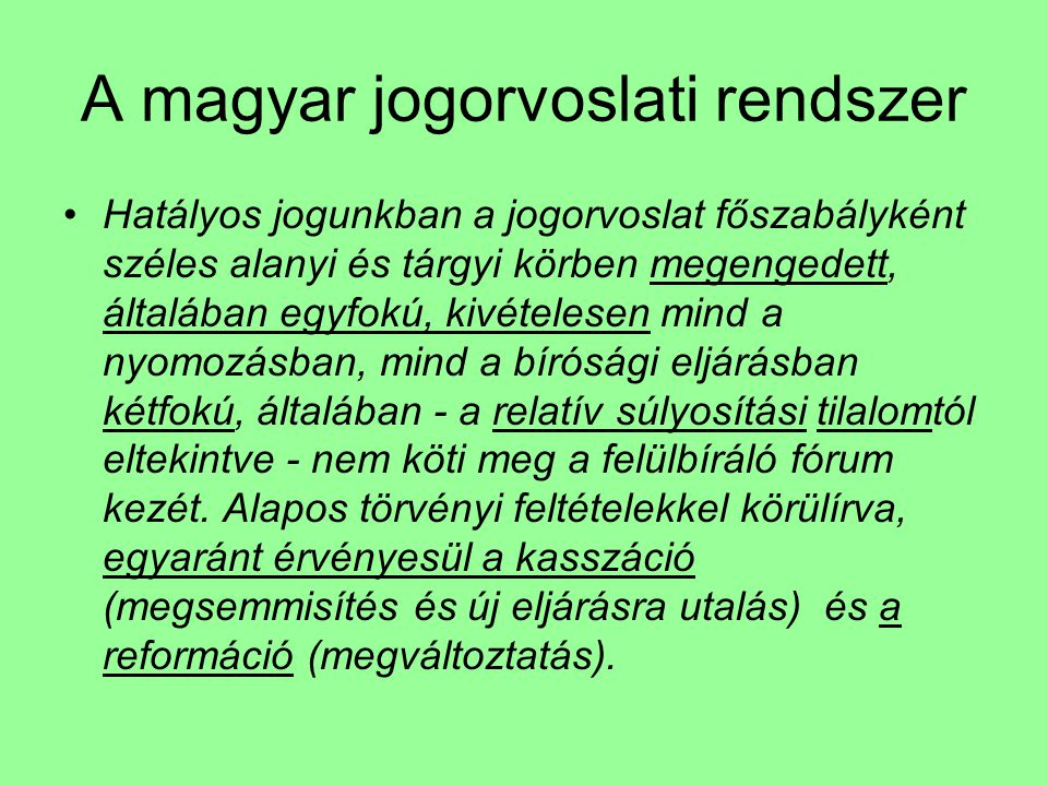 A magyar jogorvoslati rendszer