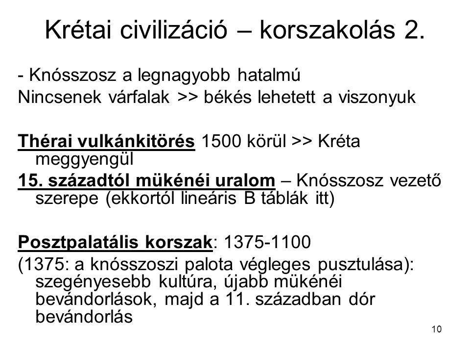 Krétai civilizáció – korszakolás 2.