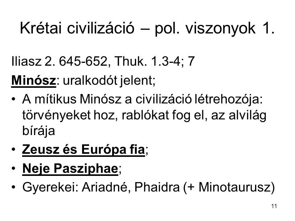 Krétai civilizáció – pol. viszonyok 1.