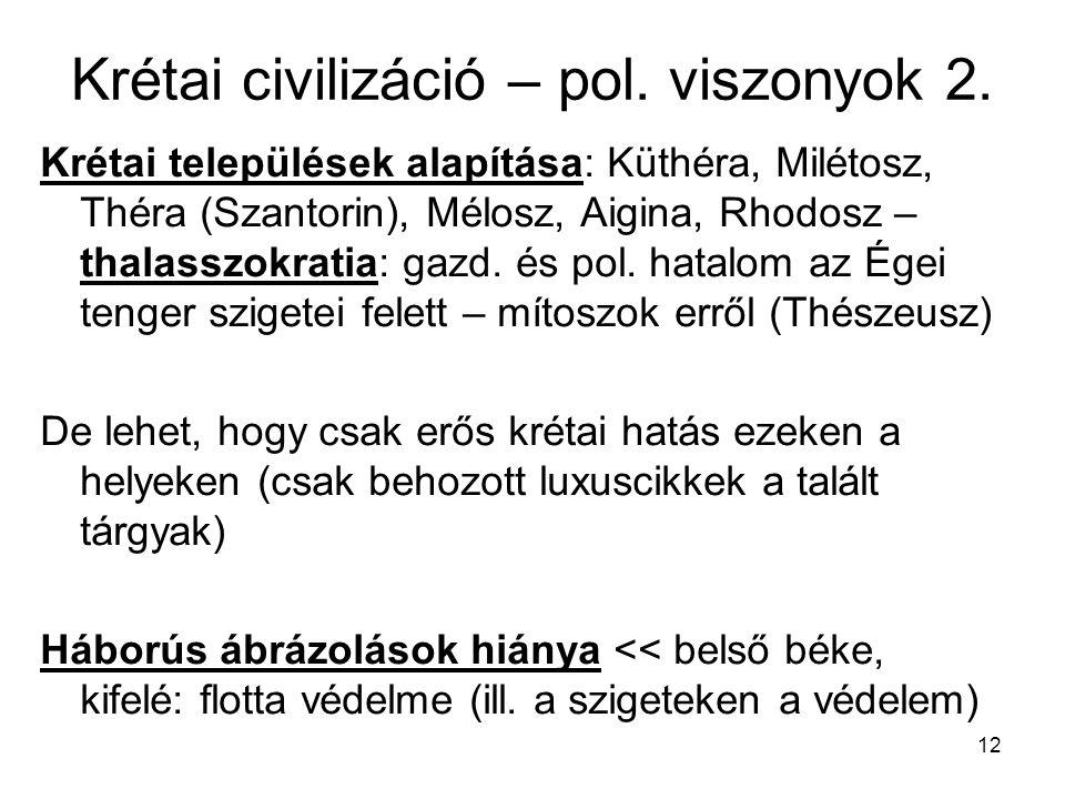 Krétai civilizáció – pol. viszonyok 2.