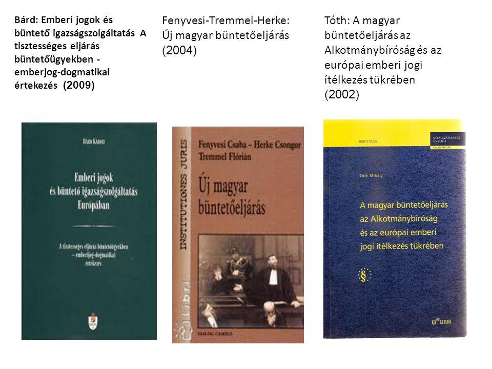 Fenyvesi-Tremmel-Herke: Új magyar büntetőeljárás (2004)