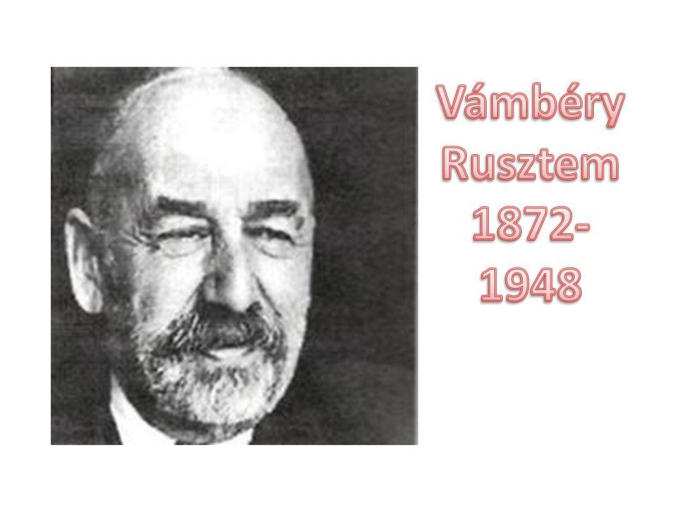 Vámbéry Rusztem 1872-1948