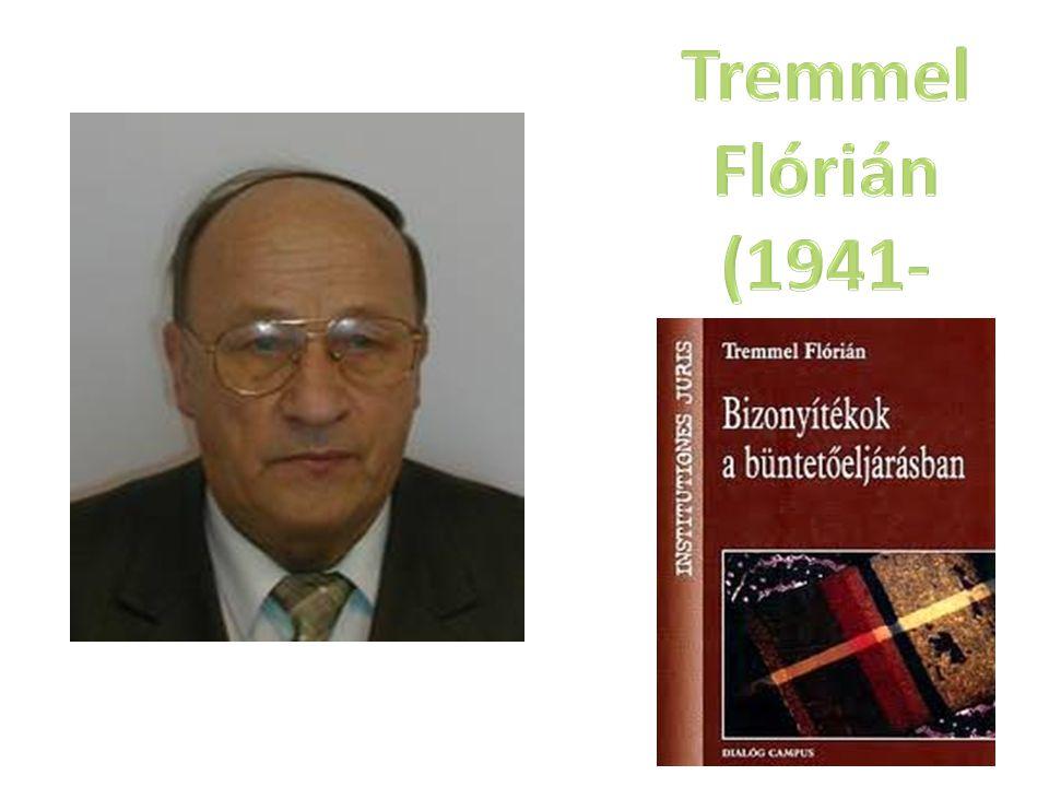 Tremmel Flórián (1941-