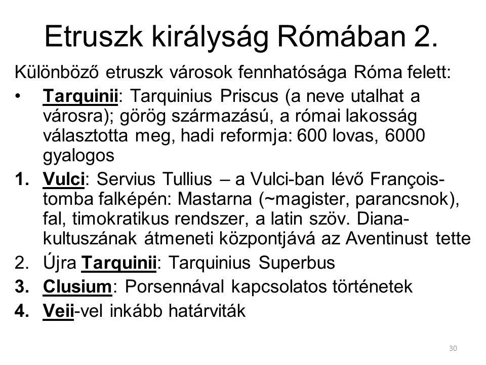 Etruszk királyság Rómában 2.