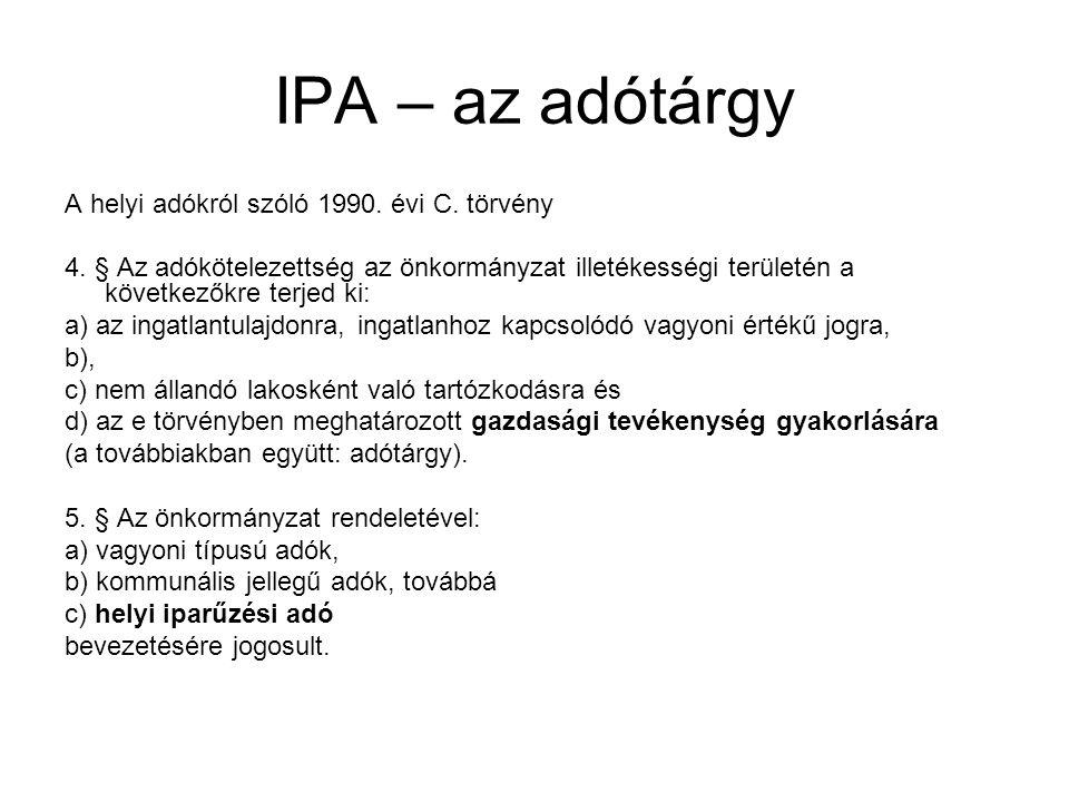 IPA – az adótárgy A helyi adókról szóló 1990. évi C. törvény