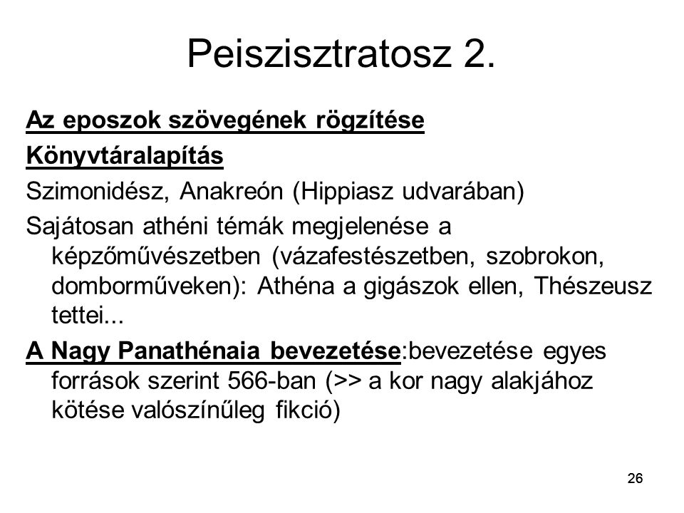 Peiszisztratosz 2. Az eposzok szövegének rögzítése Könyvtáralapítás