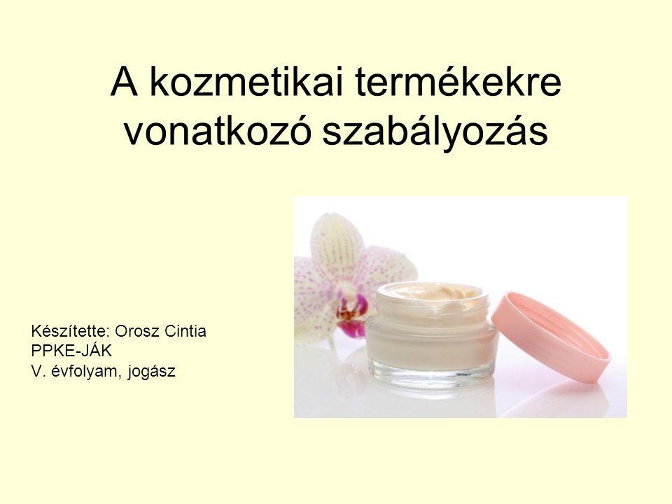 A kozmetikai termékekre vonatkozó szabályozás