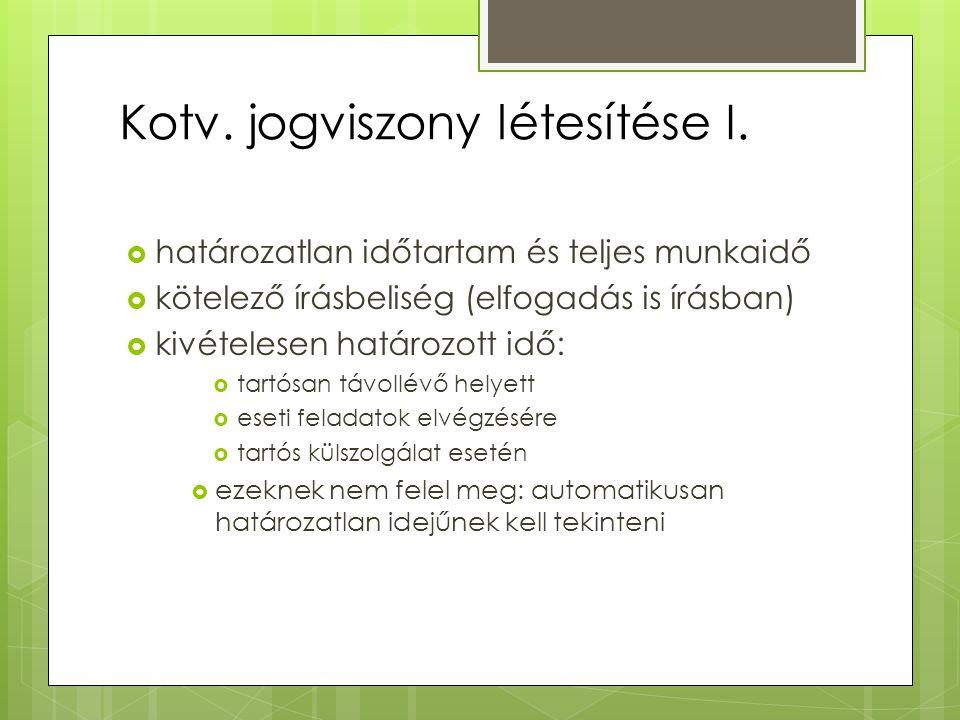Kotv. jogviszony létesítése I.
