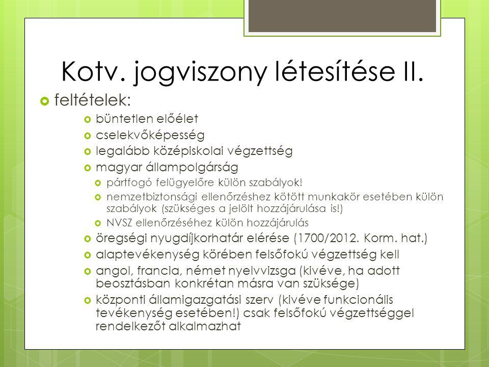 Kotv. jogviszony létesítése II.