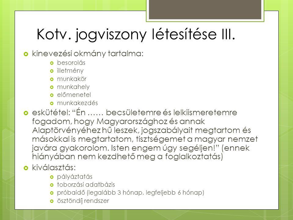Kotv. jogviszony létesítése III.