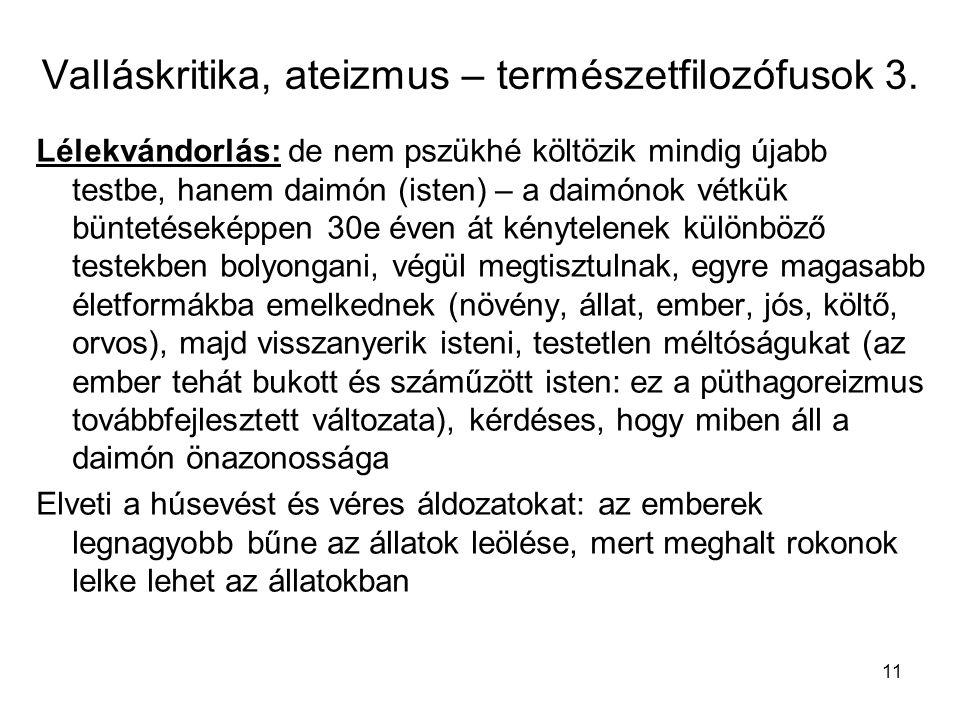 Valláskritika, ateizmus – természetfilozófusok 3.