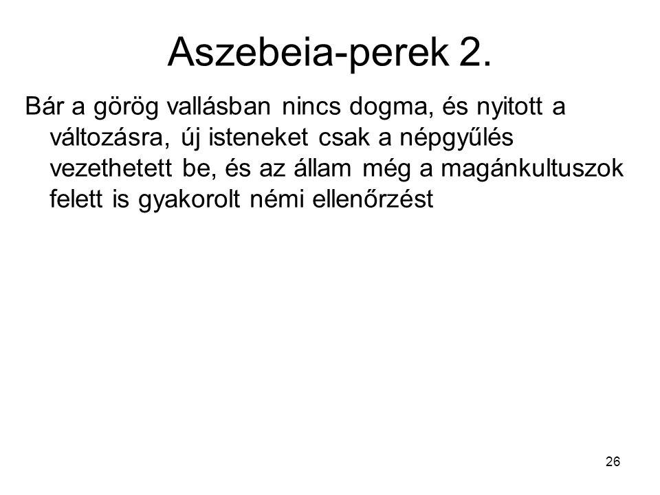 Aszebeia-perek 2.