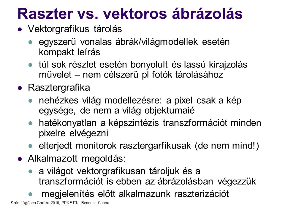 Raszter vs. vektoros ábrázolás