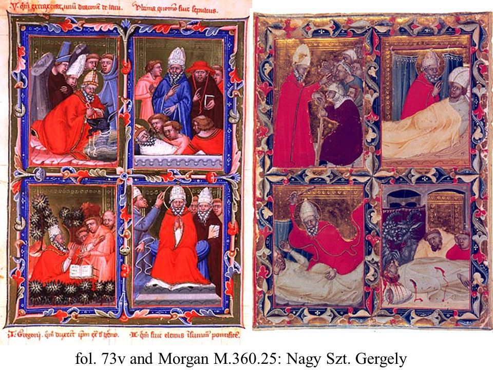 fol. 73v and Morgan M.360.25: Nagy Szt. Gergely
