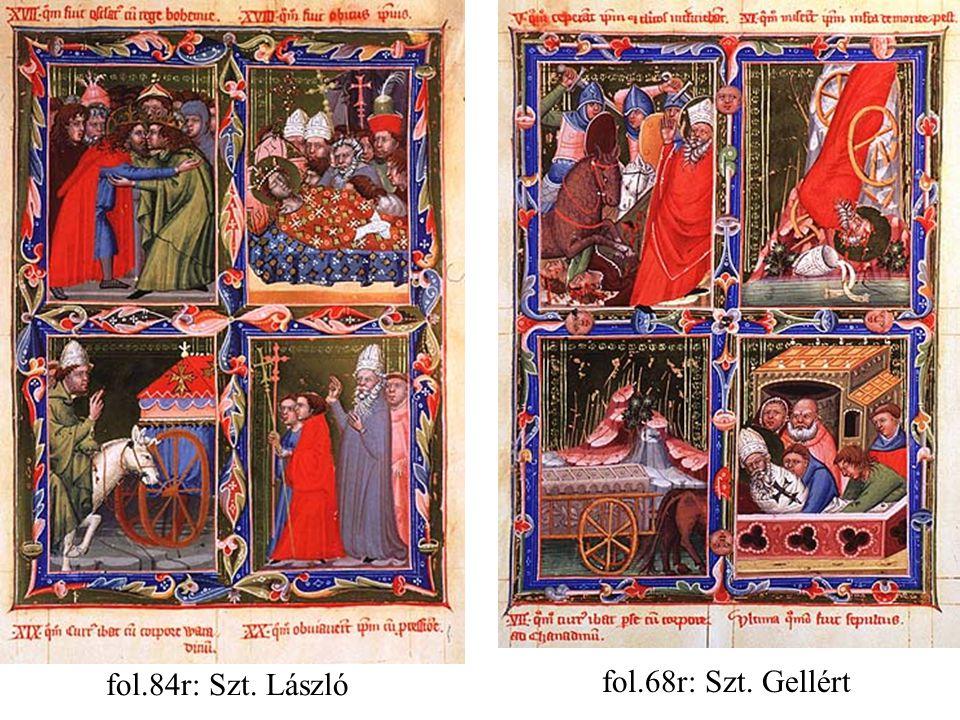 fol.84r: Szt. László fol.68r: Szt. Gellért