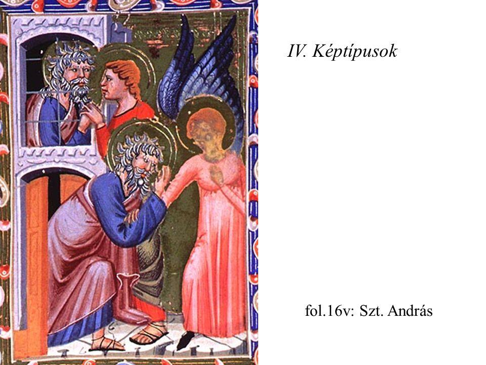 IV. Képtípusok fol.16v: Szt. András