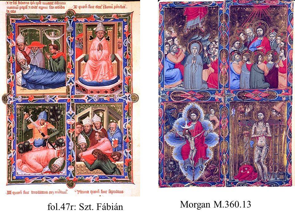 Morgan M.360.13 fol.47r: Szt. Fábián