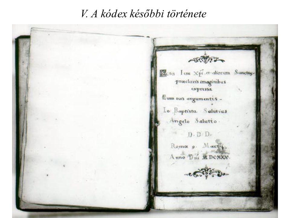 V. A kódex későbbi története