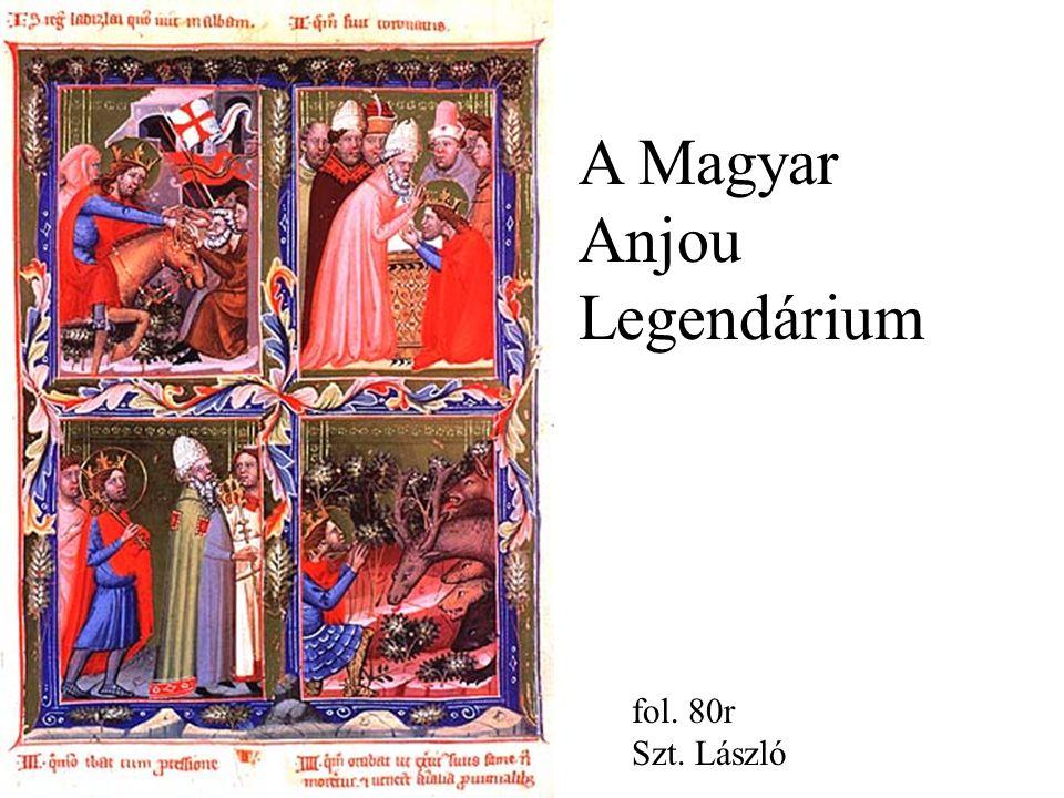 A Magyar Anjou Legendárium fol. 80r Szt. László