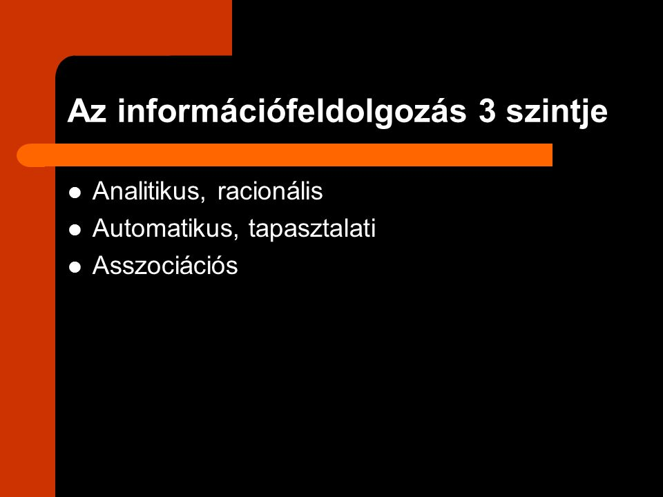 Az információfeldolgozás 3 szintje