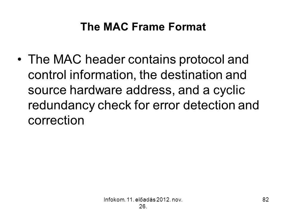 The MAC Frame Format