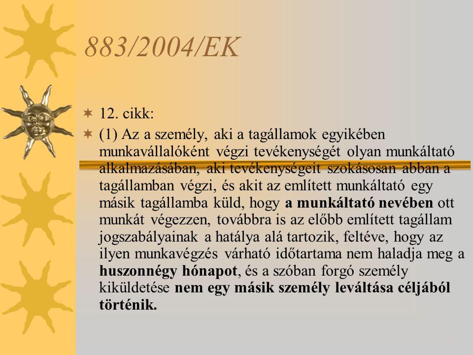 883/2004/EK 12. cikk:
