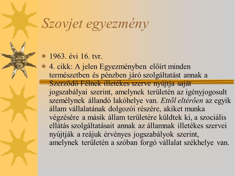 Szovjet egyezmény 1963. évi 16. tvr.