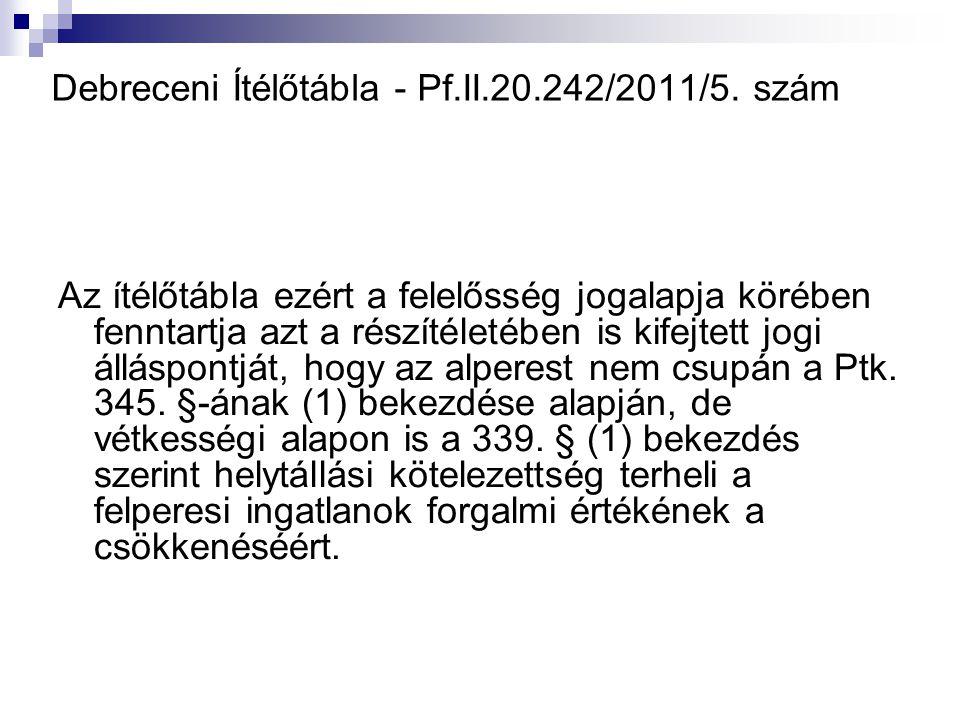 Debreceni Ítélőtábla - Pf.II.20.242/2011/5. szám