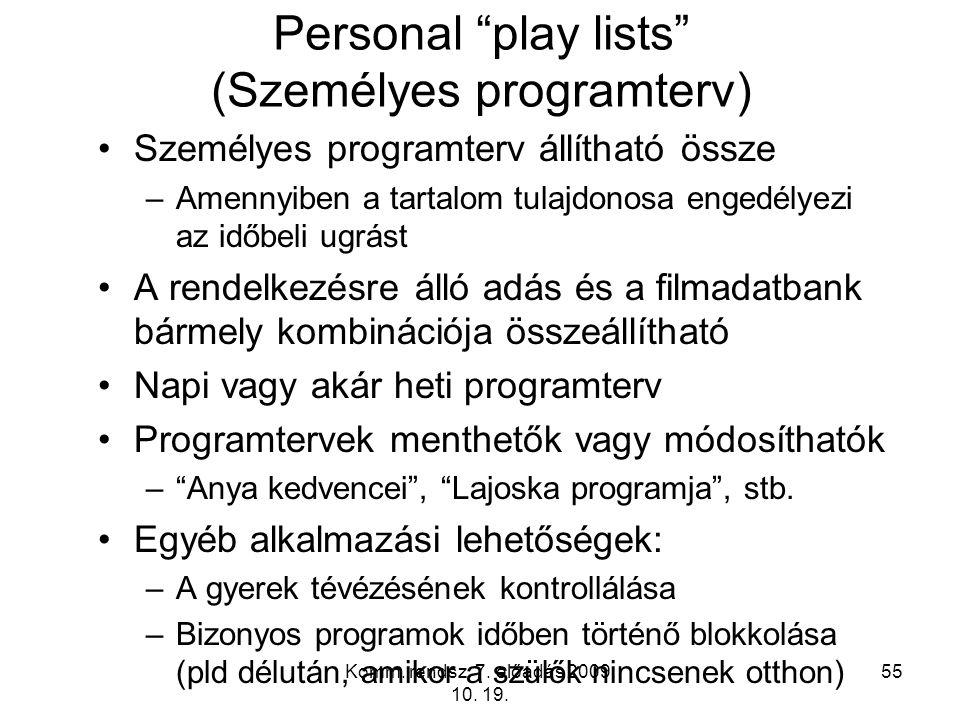 Personal play lists (Személyes programterv)