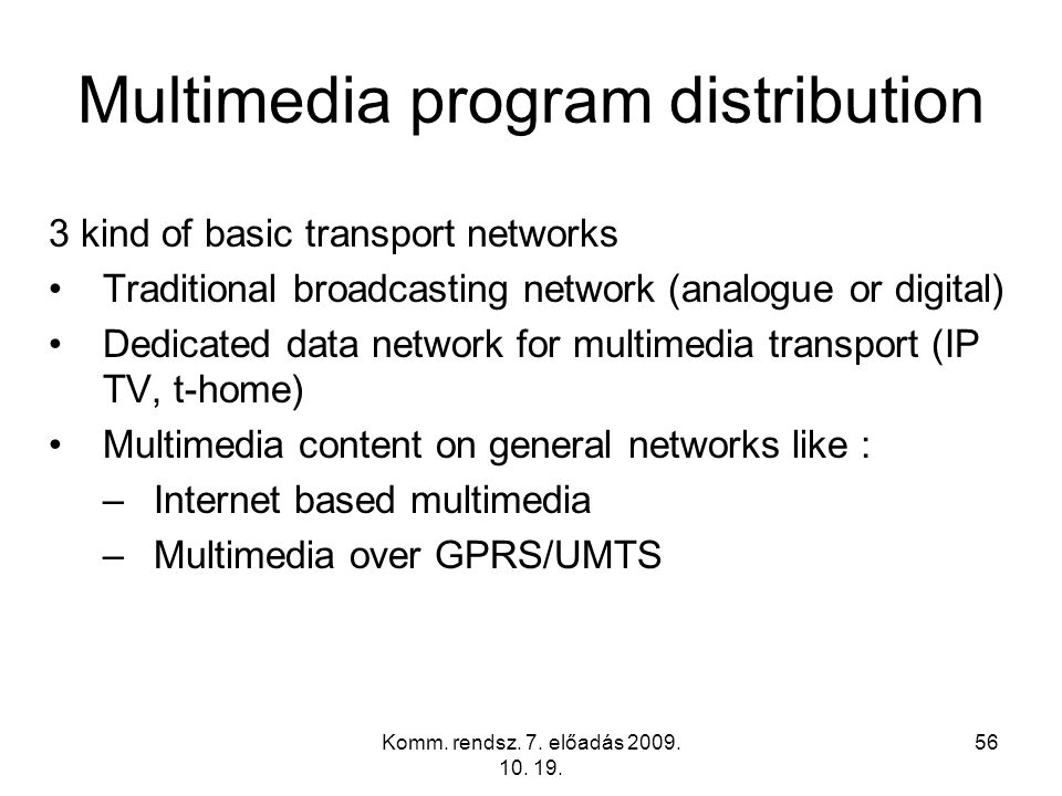Multimedia program distribution
