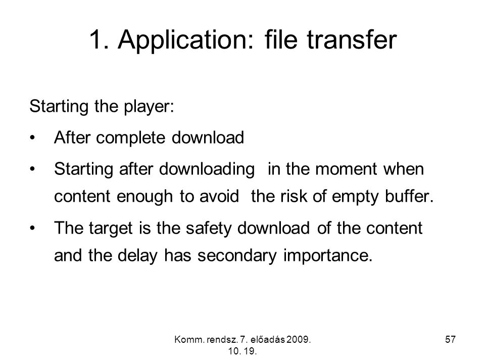 1. Application: file transfer