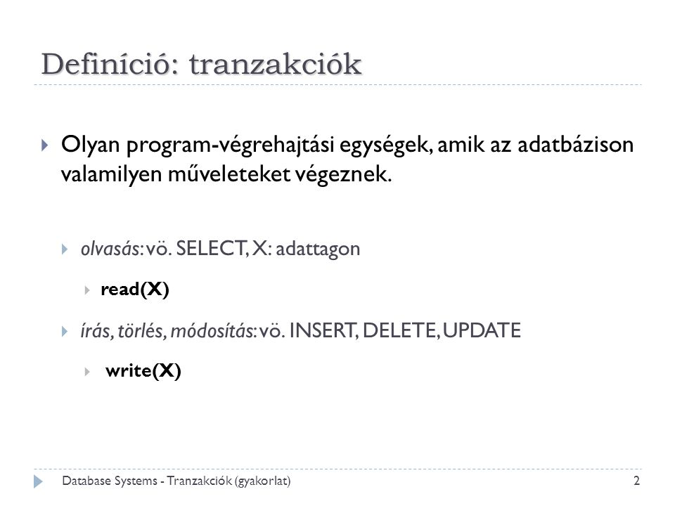Database Systems - Tranzakciók (gyakorlat)