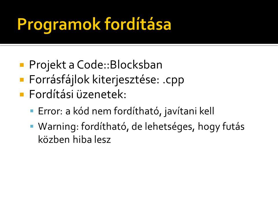 Programok fordítása Projekt a Code::Blocksban