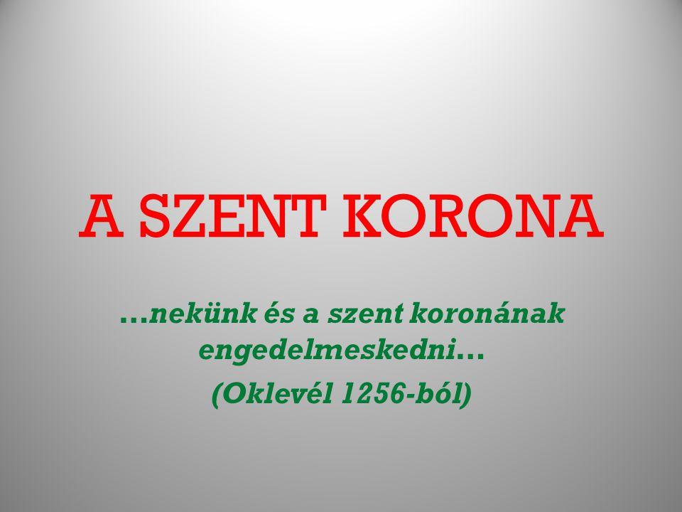 …nekünk és a szent koronának engedelmeskedni… (Oklevél 1256-ból)