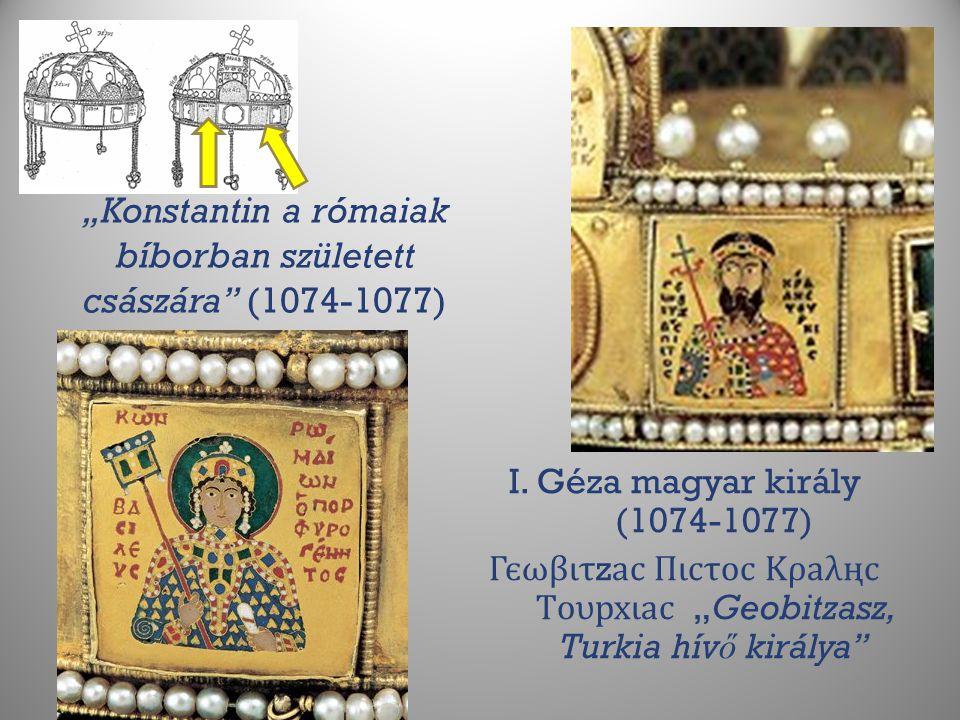 """""""Konstantin a rómaiak bíborban született császára (1074-1077)"""